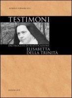 Testimoni - Elisabetta della Trinit� - Roberto Fornara