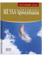 Messa Quotidiana. Settembre 2016