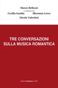 Copertina di 'Tre conversazioni sulla musica romantica'