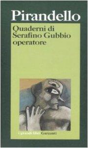Copertina di 'Quaderni di Serafino Gubbio operatore'