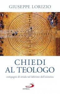 Copertina di 'Chiedi al teologo'