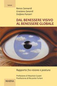 Copertina di 'Dal benessere visivo al benessere globale. Rapporto fra visione e postura'