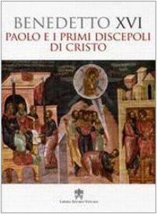 Copertina di 'Paolo e i primi Discepoli di Cristo'