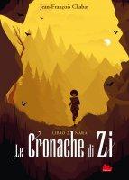 Le cronache di Zi. Libro 2 Nara - Jean-François Chabas