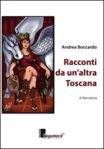 Copertina di 'Racconti da un'altra Toscana'