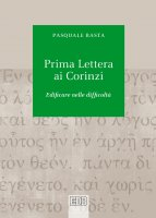 Prima lettera ai Corinzi - Pasquale Basta