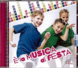 Copertina di 'È la musica di festa'