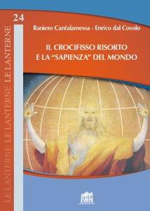 """Copertina di 'Il crocifisso Risorto e la """"sapienza"""" del mondo'"""