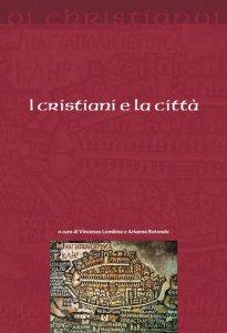 Copertina di 'I cristiani e la città'
