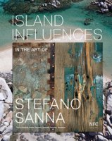 Island influences. In the art of Stefano Sanna. Ediz. multilingue