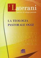 La Teologia pastorale oggi