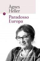 Paradosso Europa - Agnes Heller