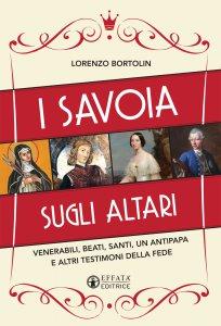 Copertina di 'Savoia sugli altari. (I)'