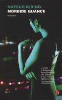 Morbide guance - Kirino Natsuo