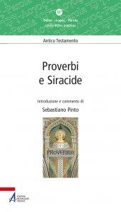 Copertina di 'Proverbi e Siracide. Valida proposta di lectio divina dei libri sapienziali Proverbi e Siracide'
