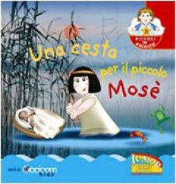 Copertina di 'Una cesta per il piccolo Mosè'