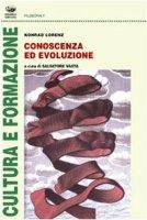 Conoscenza ed evoluzione - Lorenz Konrad