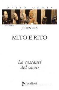Copertina di 'Mito e rito. Le costanti del sacro'