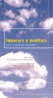 Imparare a meditare nella tradizione cristiana - Main John, Freeman Laurence