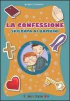 La confessione spiegata ai bambini - Baffetti Barbara