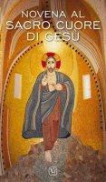 Novena al Sacro Cuore di Gesù - Massimiliano Taroni , Maria Grazia Pinna