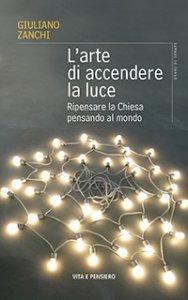 Copertina di 'L'arte di accendere la luce'