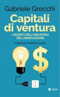 Capitali di ventura - Gabriele Grecchi