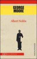 Albert Nobbs - Moore George