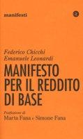 Manifesto per il reddito di base - Chicchi Federico, Leonardi Emanuele