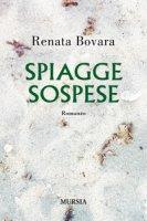 Spiagge sospese - Bovara Renata