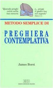 Copertina di 'Metodo semplice di preghiera contemplativa'