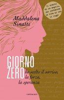 Giorno zero - Maddalena Sinatti