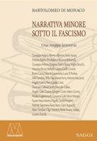 Narrativa minore sotto il Fascismo. Una mappa letteraria - Di Monaco Bartolomeo