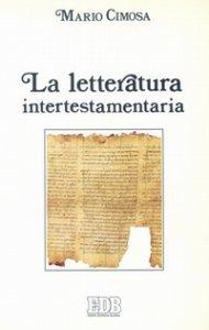 Copertina di 'La letteratura intertestamentaria'