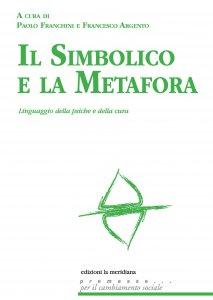 Copertina di 'Il simbolico e la metafora'