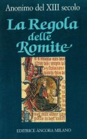 La regola delle romite - Anonimo del XIII secolo
