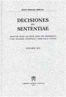 Decisiones seu Sententiae. Selectae inter eas quae anno 2000 prodierunt cura eiusdem Apostolici Tribunalis Editiae - Rotae Romanae Tribunal