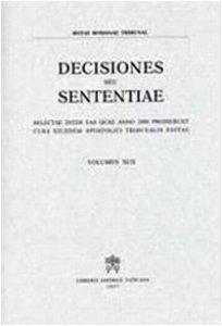 Copertina di 'Decisiones seu Sententiae. Selectae inter eas quae anno 2000 prodierunt cura eiusdem Apostolici Tribunalis Editiae'