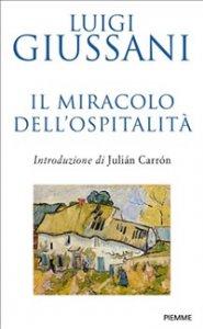 Copertina di 'Il miracolo dell'ospitalità'
