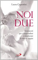 Noi due - Laura Capantini