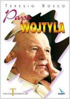 Papa Wojtyla - Bosco Teresio