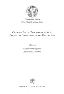 Copertina di 'Catholic social teaching in action: facing the challenges of the digital age'