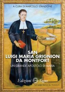 Copertina di 'San Luigi Maria Grignion da Montfort'
