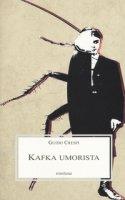 Kafka umorista - Crespi Guido