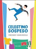 Celestino sospeso - Vincenzo Gambardella