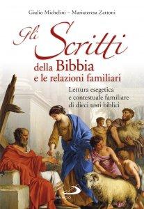 Copertina di 'Gli Scritti della Bibbia e le relazioni familiari'