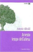 Avvento, tempo dell'atttesa - Riboldi Antonio