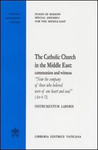 Copertina di 'Catholic Church in the Middle East: communion and witness'