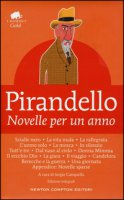 Novelle per un anno. Ediz. integrale - Pirandello Luigi