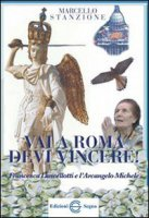 Vai a Roma devi vincere! - don Marcello Stanzione